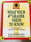 The Core Knowledge What Your Fourth Grader Needs to Know  Fundamentals S989B