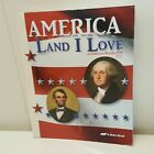 ABeka Book America Land I Love Student Text Grade 8 2nd Edition Home School