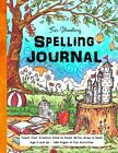 Fun Schooling Spelling Journal Ages 5 and Up Teach Your Child to Read Write