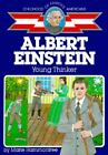 Childhood of Famous Americans Albert Einstein  Young Thinker by Marie