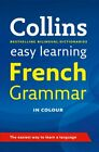 Easy Learning French Grammar Collins Easy by Collins Dictionaries 0007367821