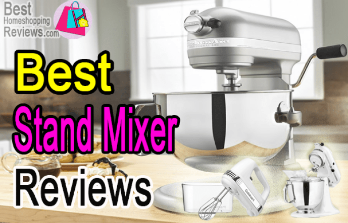 Best stand mixer for the mother's small kitchen