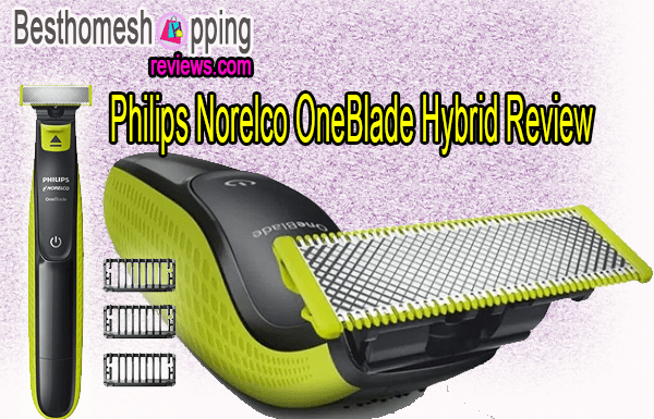Philips Norelco OneBlade Hybrid Review