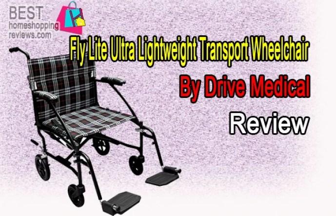 Drive Medical Fly Lite Ultra Lightweight Transport Wheelchair Review
