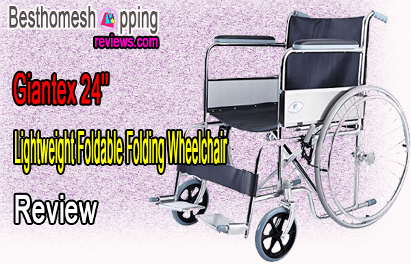 Giantex 24'' Lightweight Foldable Folding Wheelchair review
