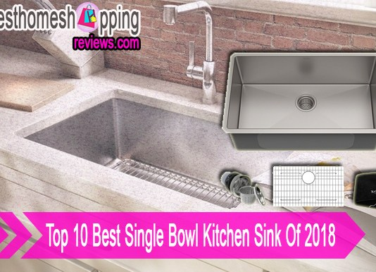 the 10 best single bowl kitchen sink on the market in 2018