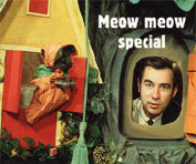 Gabriella pussycat's cousin, Henrietta, is famous for her role on Mr. Roger's neighborhood