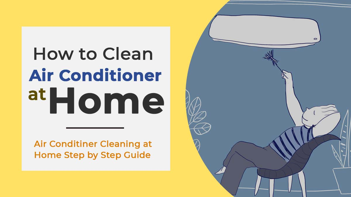 How to Clean Air Conditioner at Home