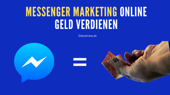 Messenger Marketing Online Geld verdienen
