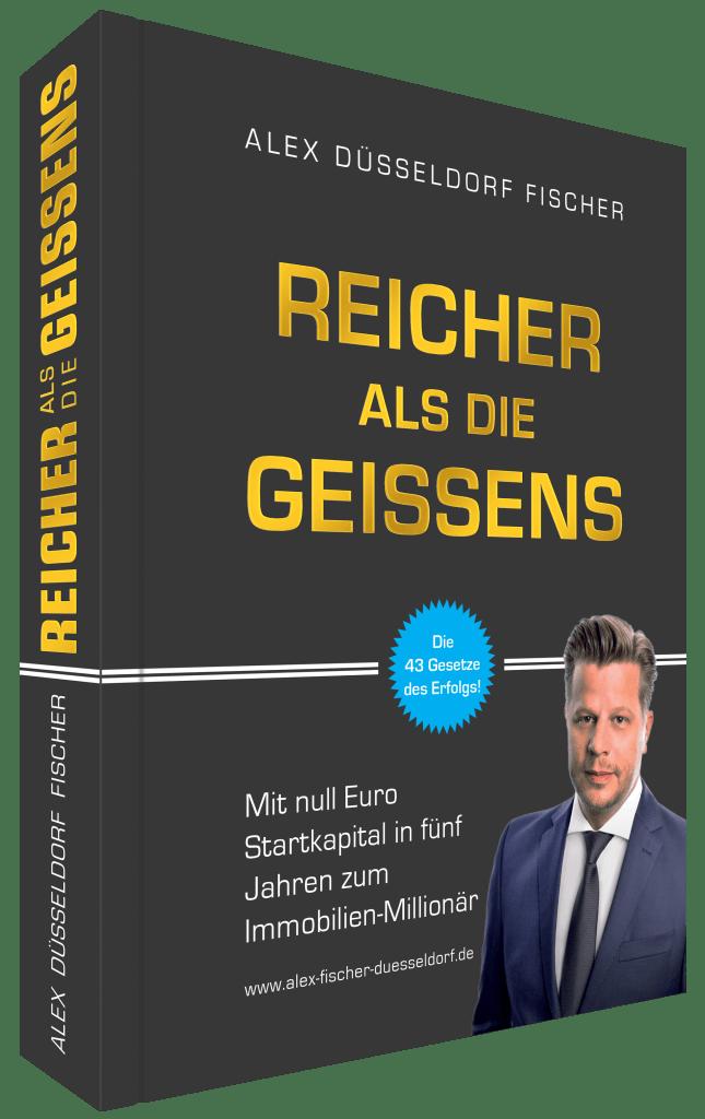 Reicher als die Geissens von Alex Düsseldorf Fischer | Kostenloses Buch