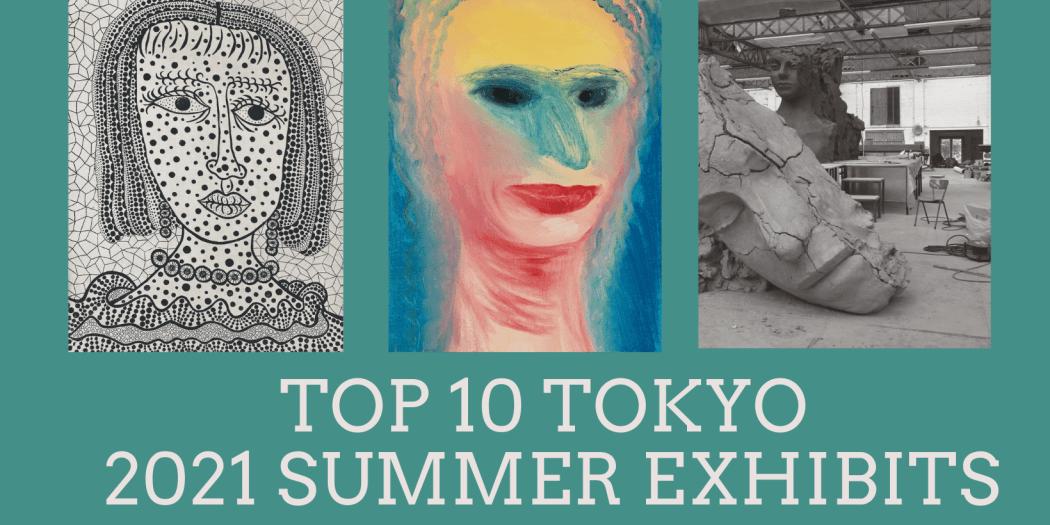 summer exhibits Tokyo 2021