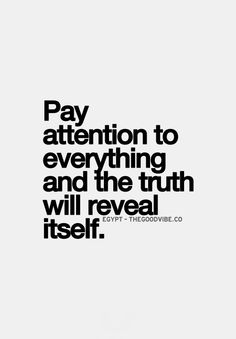 best love quotes - pay attention to everything, and the ...