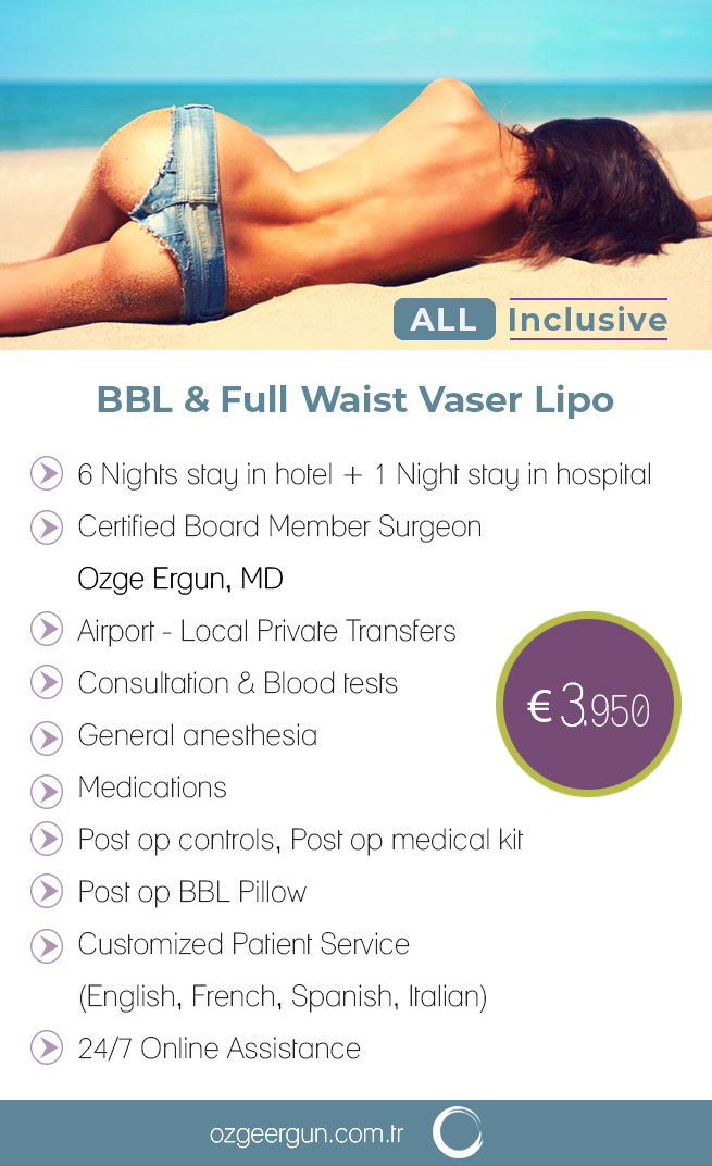 BBL & Full Waist Vaser Liposuction All Inclusive Package