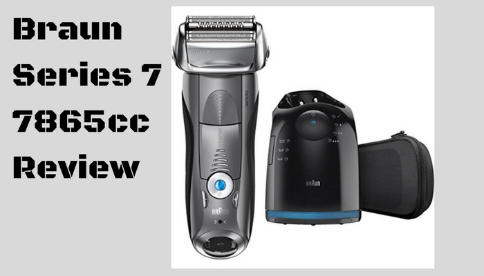 Braun Series 7 7865cc Review  The Ultimate Shaver?