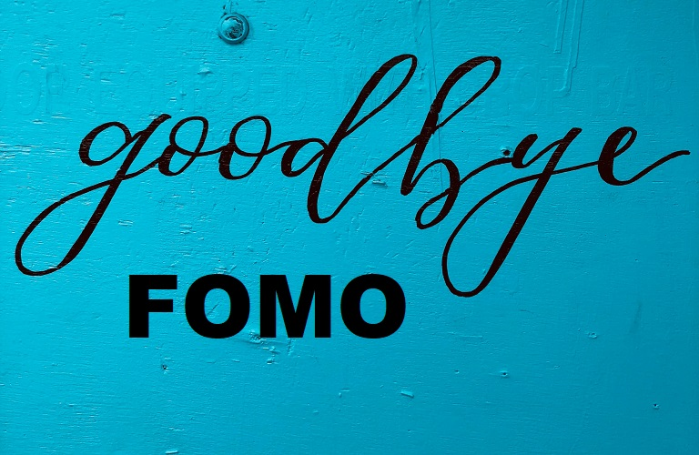 How to Get Over Your FOMO