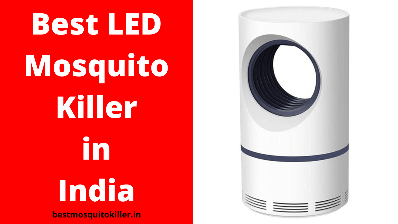 Best LED Mosquito Killer in India