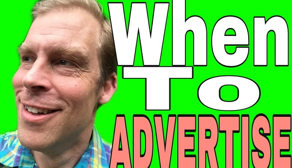When to Advertise in Network Marketing