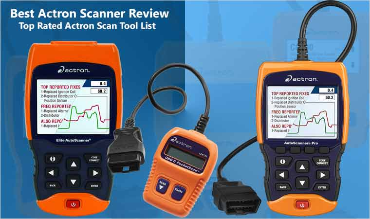 Actron Scanner Review: Best Rated 6 Scan Tool List of 2019