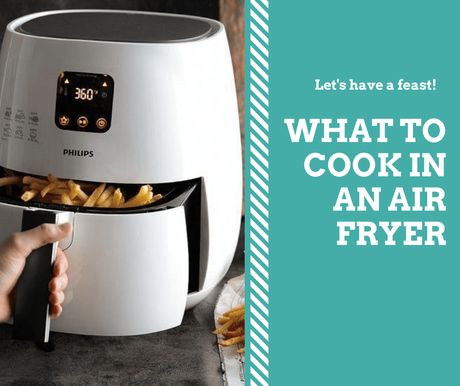 Air Fryer What To Cook