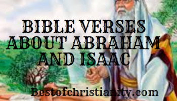 Bible Verses About Abraham And Isaac