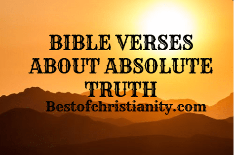 Bible Verses About Absolute Truth