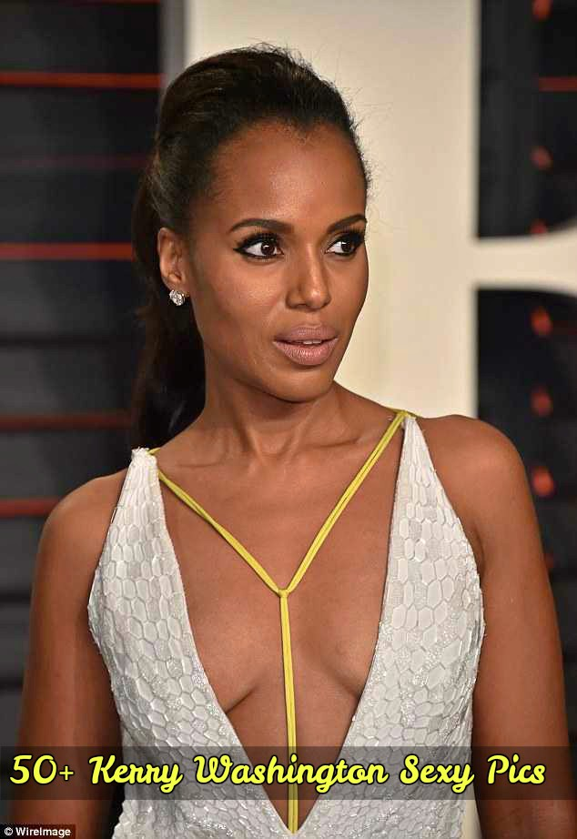Kerry Washington hot pics