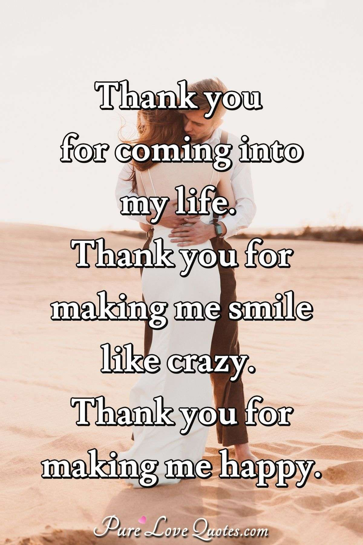 Thank You For Coming Into My Life : thank, coming, Thank, Coming, Pinterest, Forever, Quotes