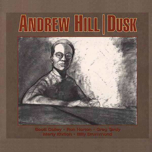 Best jazz 2000 - Andrew Hill - Dusk