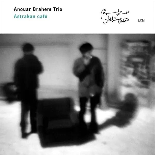 Best jazz 2000 - Anouar Brahem Trio - Astrakan Café