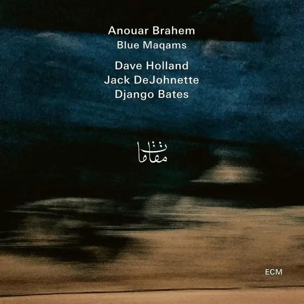 Best Jazz 2017 - Anouar Brahem - Blue Maqams