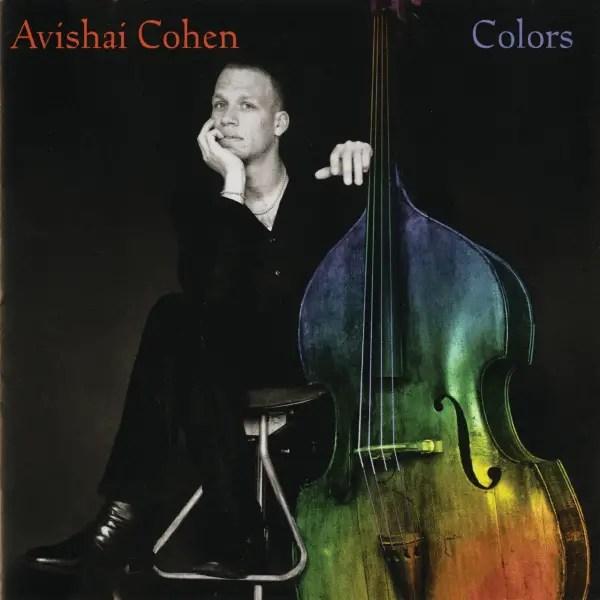 Avishai Cohen - Colors