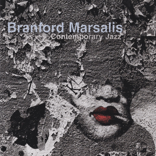 Branford Marsalis Quartet - Contemporary Jazz