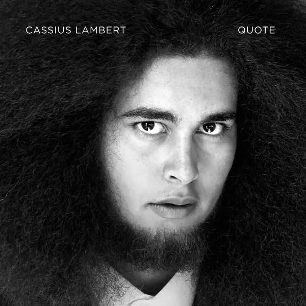 Cassius Lambert - Quote