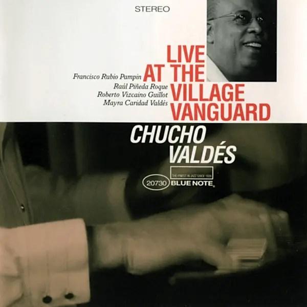 Chucho Valdés - Live At The Village Vanguard