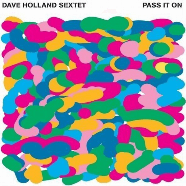 Best Jazz 2008 - Dave Holland Sextet - Pass It On