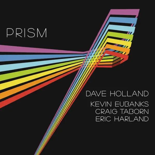Best Jazz 2013 - Dave Holland _Prism