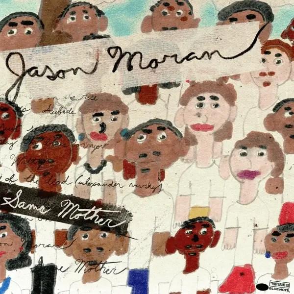Jason Moran - Same Mother