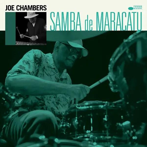 Jazz February 2021 - Joe Chambers - Samba De Maracatu