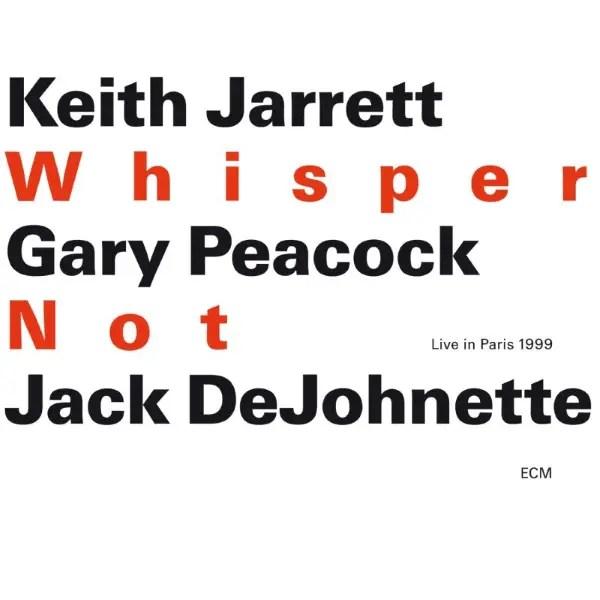 Best jazz 2000 - Keith Jarrett, Gary Peacock, Jack DeJohnette - Whisper Not (Live In Paris 1999)
