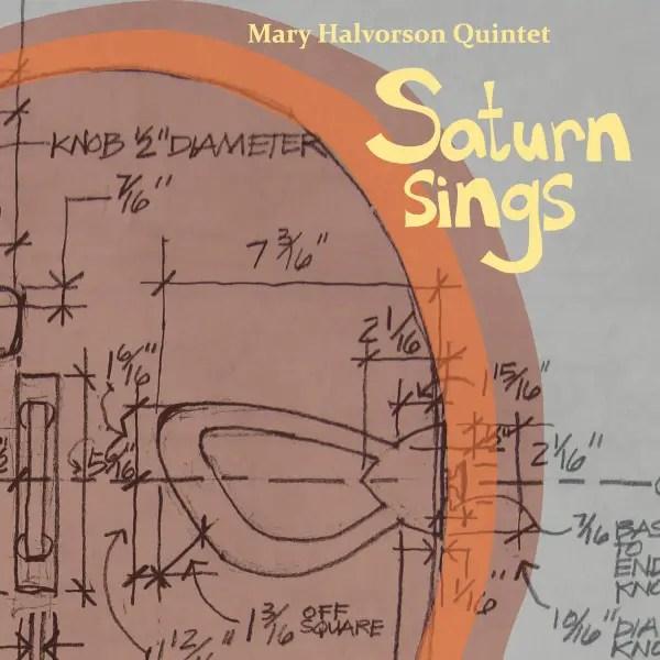 Mary Halvorson Quintet Saturn Sings