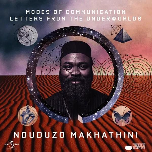 Nduduzo Makhathini - Modes Of Communication Letters From The Underworld