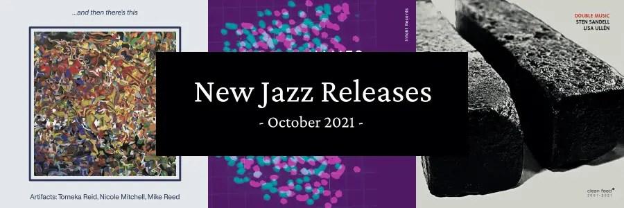 New Jazz Releases October 2021