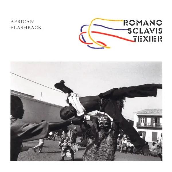 Romano, Sclavis, Texier, Le Querrec - African Flashback