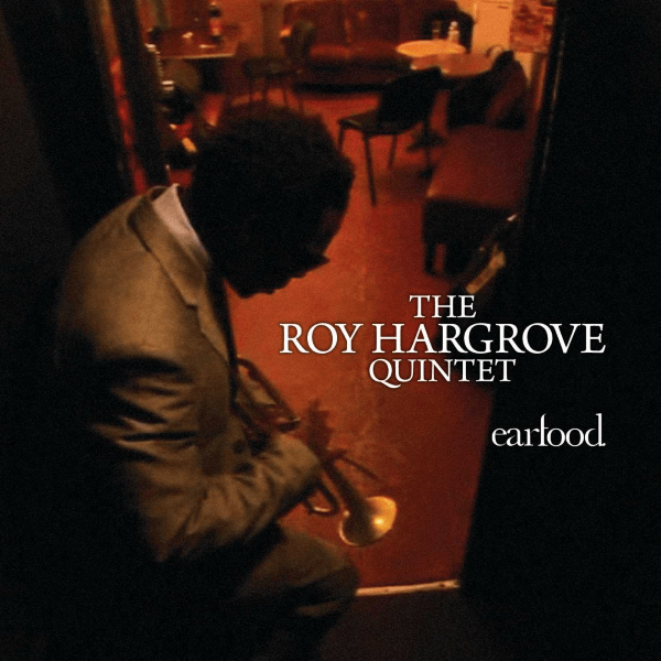 Best Jazz 2008 - Roy Hargrove Quintet - Earfood