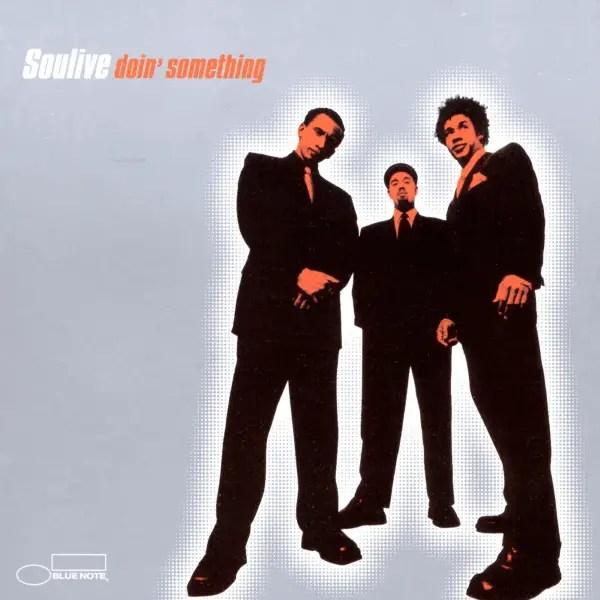 Soulive - Doin' Something