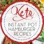 Instant Pot Keto Hamburger Recipes The Best Of Life