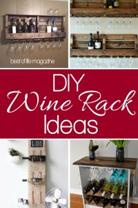 DIY Wine Rack Ideas for Wine Lovers - The Best of Life ...