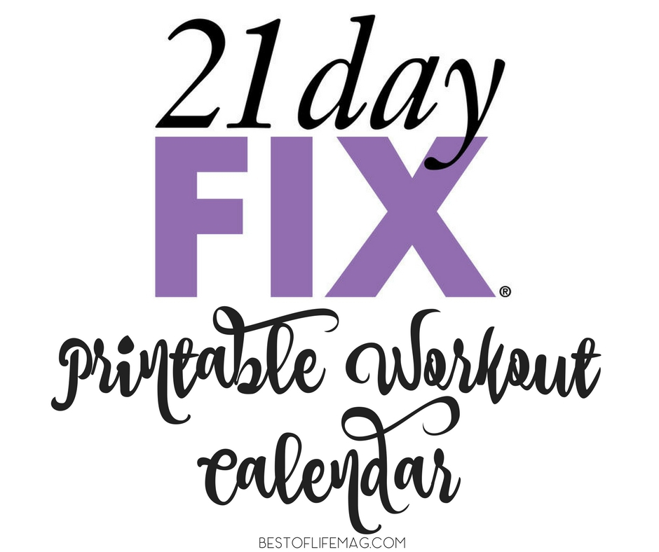 21 Day Fix Printable Workout Calendar - The Best of Life Magazine