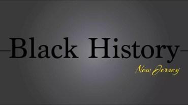 Black History NJ Series