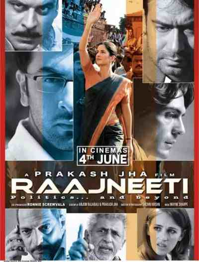 Raajneeti Lifetime Box Office Collection Budget Reviews Cast Etc